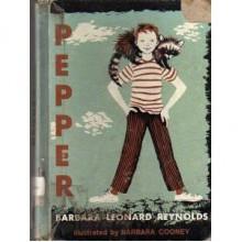 Pepper - Barbara Leonard Reynolds, Barbara Cooney