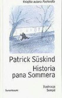 Historia Pana Sommera - Patrick Süskind, Małgorzata Łukasiewicz