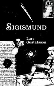 Sigismund - Lars Gustafsson