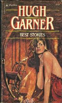 Best Stories - Hugh Garner