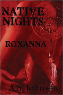 Native Nights Roxanna -