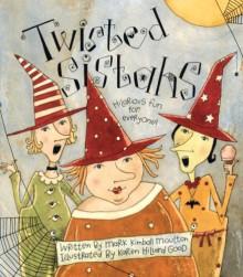 Twisted Sistahs - Mark Kimball Moulton, Karen Hillard Good