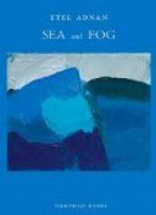 Sea and Fog - Etel Adnan