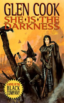 She is the Darkness - Glen Cook