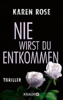 Das Lächeln deines Mörders: Thriller (German Edition) - Karen Rose, Kerstin Winter