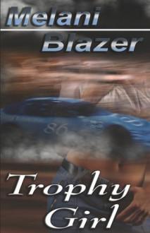 Trophy Girl - Melani Blazer