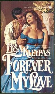 Forever My Love - Lisa Kleypas