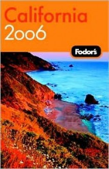 Fodor's California 2006 - William Travis