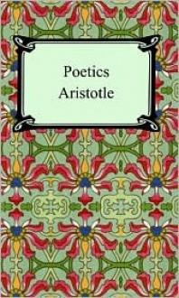 Aristotle's Poetics & its Presuppositions (Apostle Translations of Aristotle's Works) - Aristotle, Morris A. Parslow, Hippocrates George Apostle