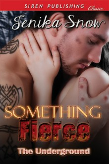 Something Fierce - Jenika Snow