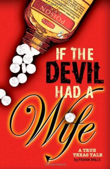 If the Devil Had a Wife - Frank Mills, Holly Forbes, Rebecca Nugent