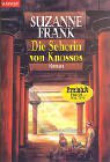 Die Seherin von Knossos (Taschenbuch) - Suzanne Frank, Christoph Göhler