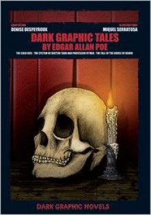 Dark Graphic Tales by Edgar Allan Poe - Denise Despeyroux
