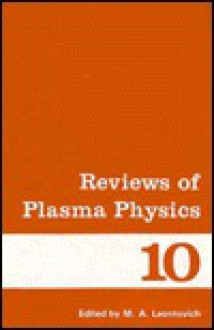 Reviews of Plasma Physics - M. Leontovich