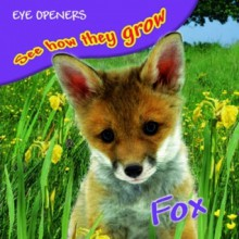 Fox (See How They Grow) - Mary Ling