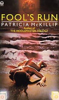Fool's Run - Patricia A. McKillip