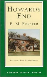 Howards End (Norton Critical Editions) - E.M. Forster, Paul B. Armstrong