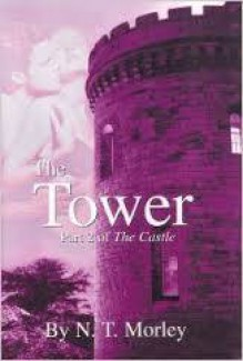 The Tower - N.T. Morley