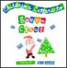 Children's Letters to Santa Claus - Bill Adler Jr.