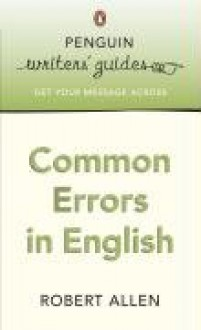 Common Errors and Problems in English - Robert Allen