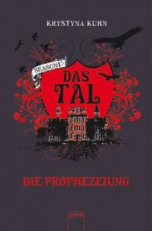 Die Prophezeiung - Krystyna Kuhn
