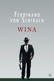 Wina - Ferdinand von Schirach