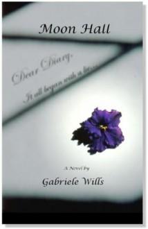 Moon Hall - Gabriele Wills