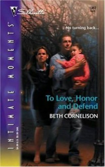 To Love, Honor and Defend - Beth Cornelison