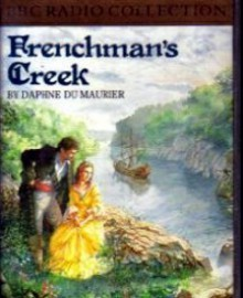 Frenchman's Creek (BBC Radio Collection) - Daphne DuMaurier