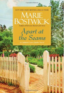 Apart at the Seams (Cobbled Court Quilts) - Marie Bostwick