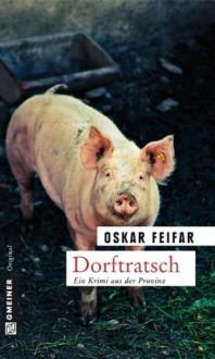 Dorftratsch - Oskar Feifar