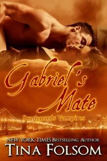 Gabriel's Mate - Tina Folsom