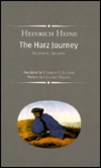 The Harz Journey and Selected Prose - Heinrich Heine,Ritchie Robertson
