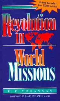 Revolution In World Missions: Final thrust to reach the 10/40 window - K.P. Yohannan