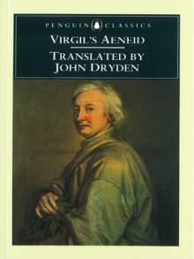 The Aeneid - Virgil, John Dryden, Frederick M. Keener