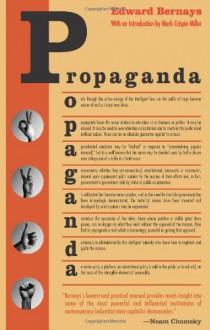 Propaganda - Edward L. Bernays