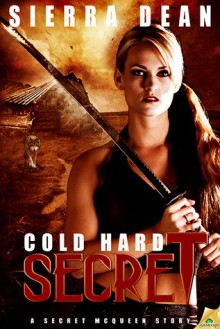 Cold Hard Secret - Sierra Dean