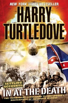 In at the Death - Harry Turtledove