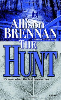 The Hunt - Allison Brennan