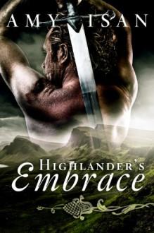 Highlander's Embrace - Amy Isan