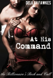 At His Command - Delilah Fawkes
