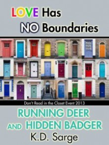 Running Deer and Hidden Badger - K.D. Sarge