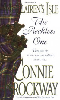 McClairen's Isle: The Reckless One - Connie Brockway