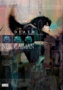 Death: The Deluxe Edition - Dave McKean, Neil Gaiman
