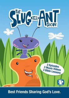 The Slug & Ant Show V01 G: Best Friends Sharing God's Love - Bridgestone Multimedia Group