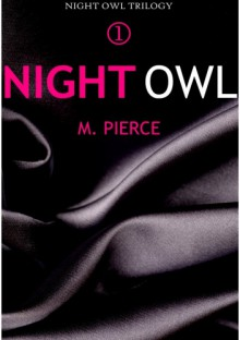 Night Owl - M. Pierce