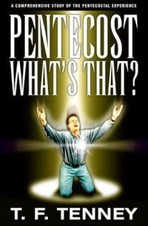 Pentecost What's That? - T.F. Tenney