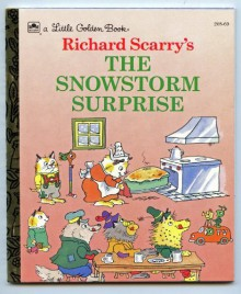 Richard Scarry's Snow Storm SurpriseLGB (Little Golden Books Series) - Richard Scarry