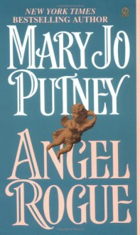 Angel Rogue: Revised Edition (Fallen Angels Novels) - Mary Jo Putney