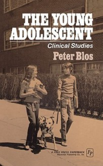 Young Adolescent - Peter Blos